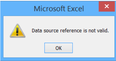 Microsoft Excel warning box Data source reference is not valid.